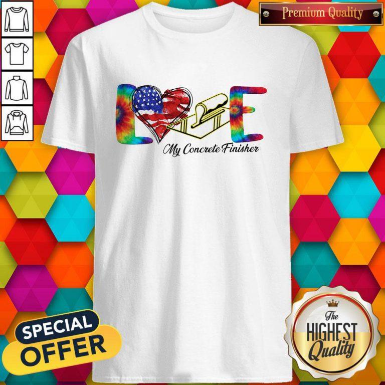 Love My Cororete Finisher Coloer Shirt