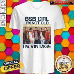 Official BSB Girl I'm Not Old I'm Vintage V- neck