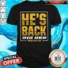 Official He's Back Big Ben Revenge Tour 2020 Shirt