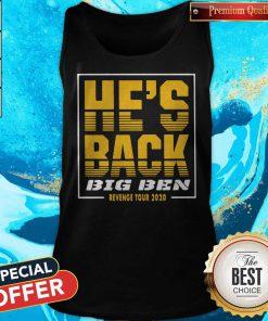 Official He's Back Big Ben Revenge Tour 2020 Tank Top
