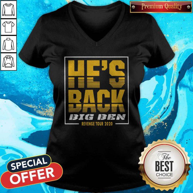 Official He's Back Big Ben Revenge Tour 2020 V-neck