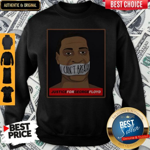 Official I Can't Breathe Justice For George Floyd Sweatshirt
