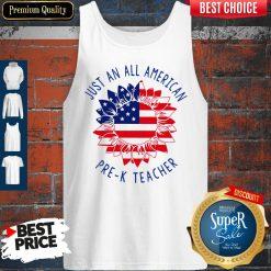Official Just An All American Pre k Teacher Tank Top