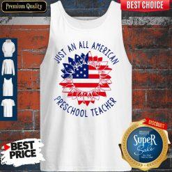 Official Just an all American Preschool Teacher Tank Top