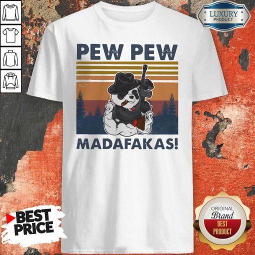 Panda Mafia Pew Pew Madafakas Vintage Shirt
