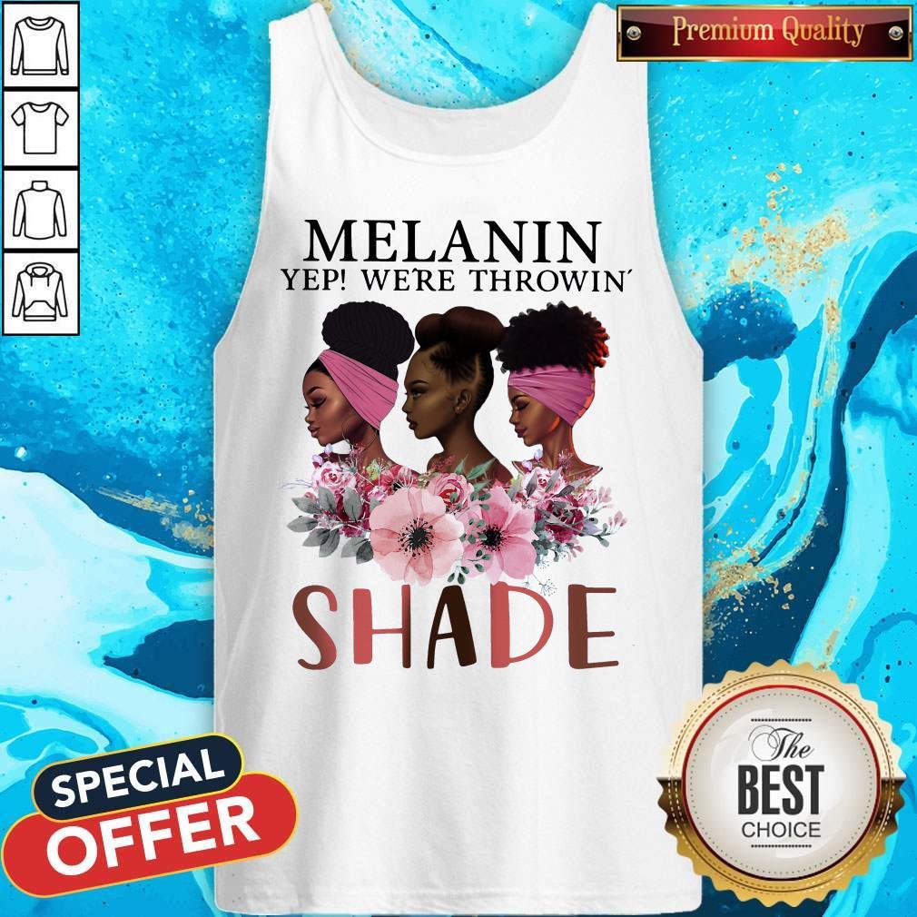 Premium Black Queen Melanin Yep We're Throw Shade  Tank Top