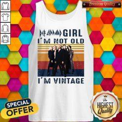 Premium Def Leppard Girl I'm Not Old I'm Vintage Tank Top