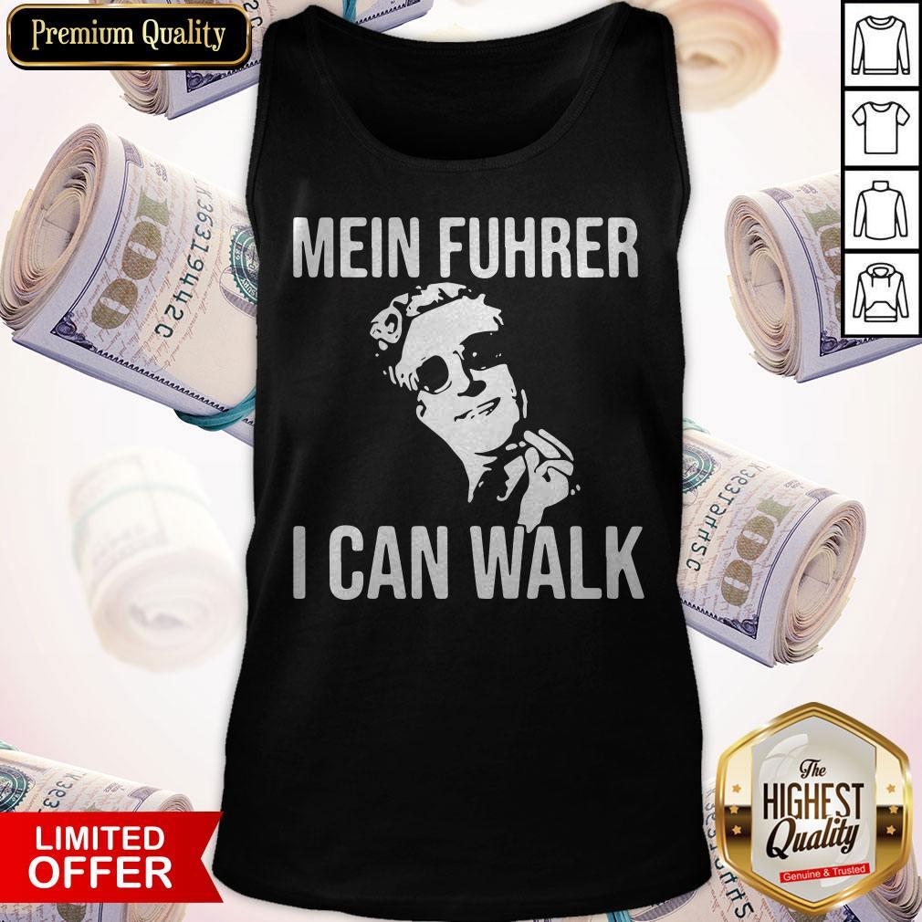 Premium Mein Fuhrer I Can Walk Tank Top