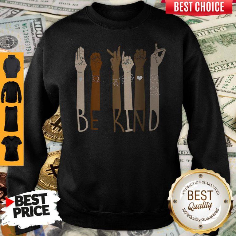Pretty Be Kind Hand Sign Language Unisex Sweatshirt