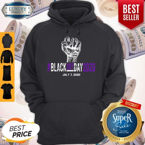 Pretty Black Out Day 2020 July 7 2020 Hoodie