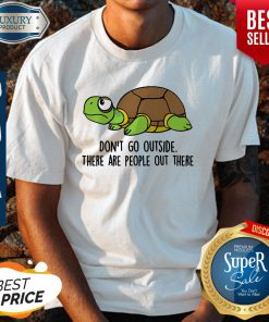 Pro Turtle Don't Go Outside Classic Shirt