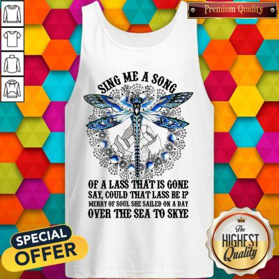 Sing Me A Song Of A Lass That Is Gone Dragonfly Tank Top