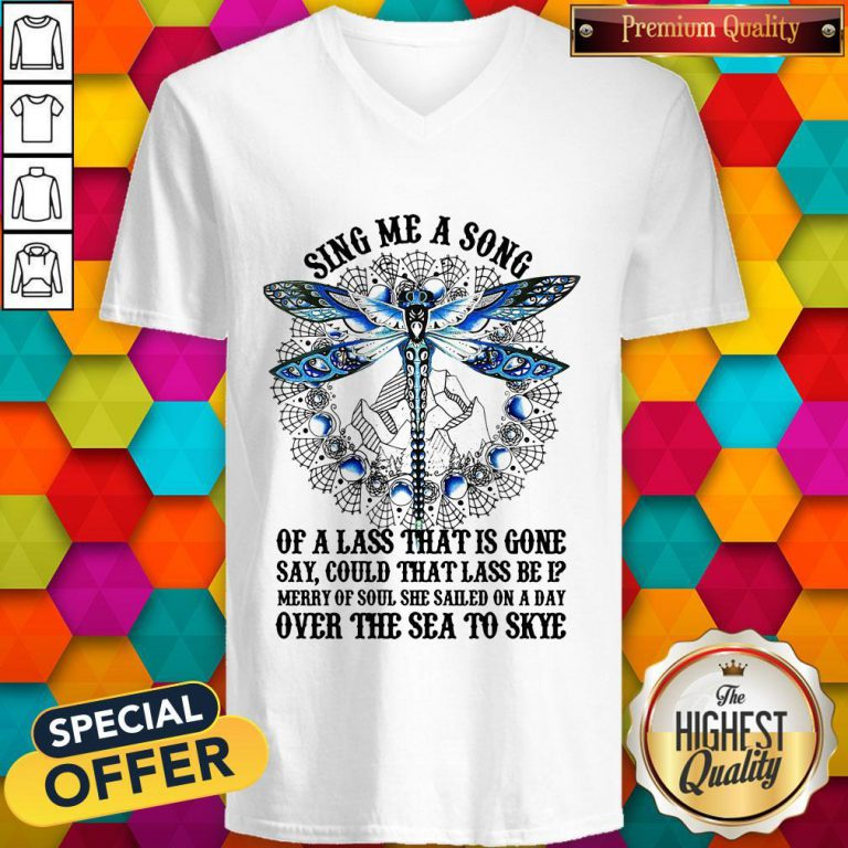 Sing Me A Song Of A Lass That Is Gone Dragonfly V- neck