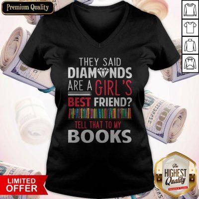 The Said Diamonds Are A Girl's Best Friend V-neck