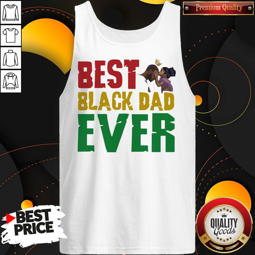Top Best Black Dad Ever  Tank Top