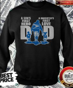 USPS A Son's First Hero Dad A Daughter's First Love Sweatshirt