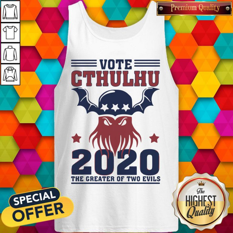 Vote Cthulhu 2020 The Greater Of Two Evils Tank Top