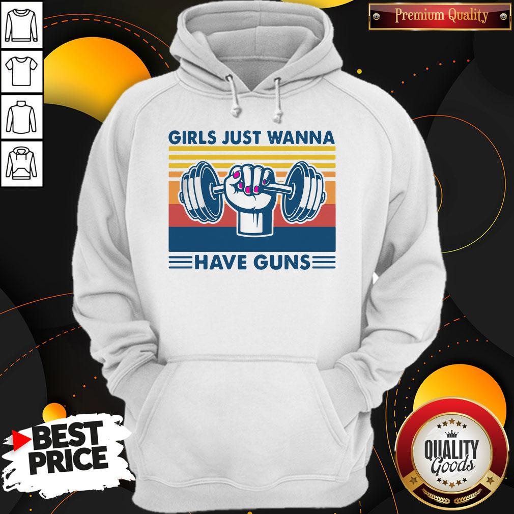 Weight Lifting Girls Just Wanna Have Guns Vintage Hoodiea