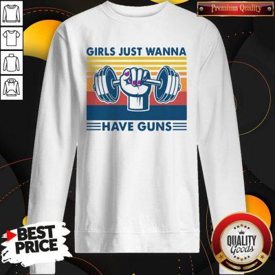 Weight Lifting Girls Just Wanna Have Guns Vintage Sweatshirt