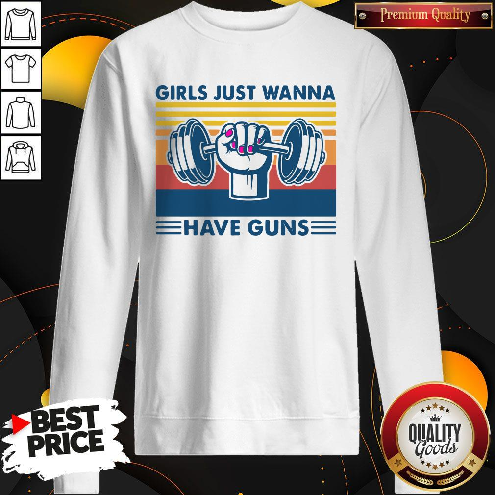 Weight Lifting Girls Just Wanna Have Guns Vintage Sweatshirt