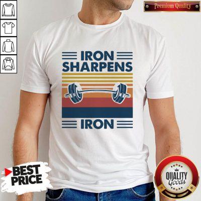 Weight Lifting Iron Sharpens Iron Vintage Shirt