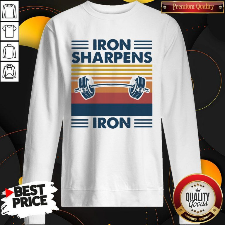 Weight Lifting Iron Sharpens Iron Vintage Sweatshirt