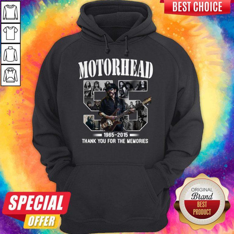 55 years of Motorhead 1965 2015 Thank You For The Memories Hoodie