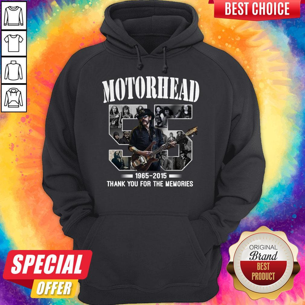 55 years of Motorhead 1965 2015 Thank You For The Memories Hoodie