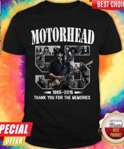 55 years of Motorhead 1965 2015 Thank You For The Memories Shirt