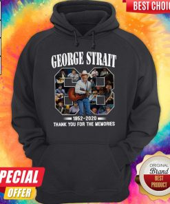 68 Years Of George Strait 1952 2020 Thank You For The Hoodie