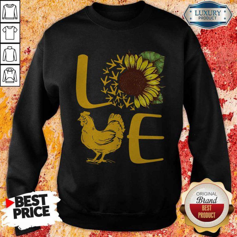 Awesome Love Sunflower Chicken Tee weatshirt