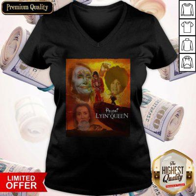 Awesome Pelosi the Lyin' Queen ShirtAwesome Pelosi the Lyin' Queen V- neck