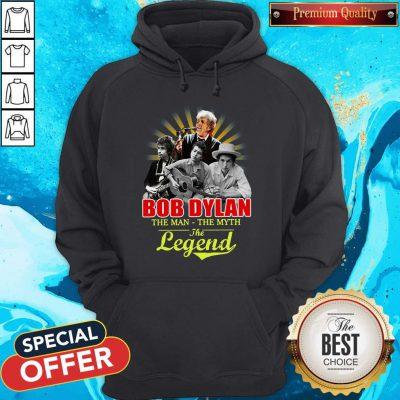 Bob Dylan The Man - The Myth The Legend Hoodiea