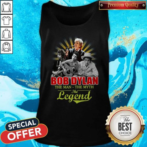 Bob Dylan The Man - The Myth The Legend Tank Top