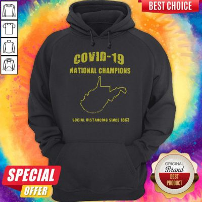 Covid19 National Champions Social Distancing Since 1863 Hoodiea