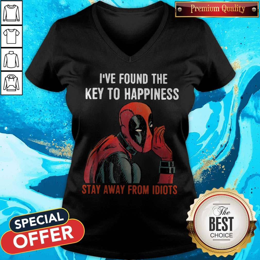 Deadpool I've Found The Key To Happiness Stay Away From Idiots