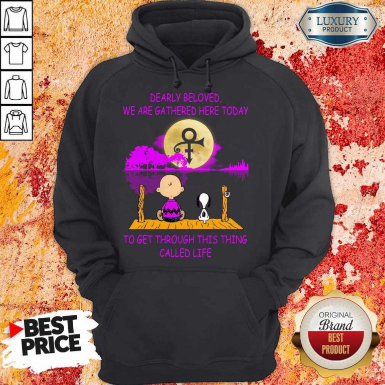 Dearly Beloved We Are Gathered Here Today To Get Through This Thing Called Life Snoopy And Charlie Brown Hoodie
