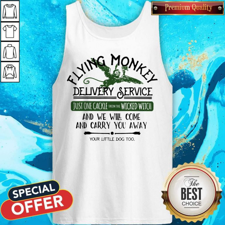 Flying Monkey Delivery Service And We Will Come And Carry You Away Tank Top
