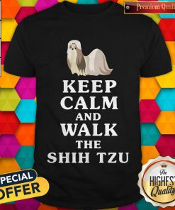 Good Keep Calm And Walk The Shih Tzu Shirt