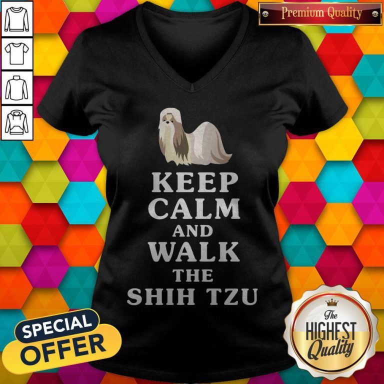 Good Keep Calm And Walk The Shih Tzu V- neck
