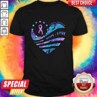 Heart Cancer Epilepsy Awareness Faith Hope Love Shirt