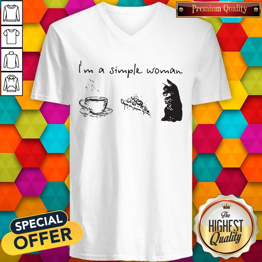 I'm A Simple Woman Coffee Pizza And Cat V- neck