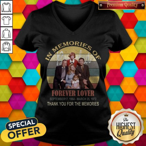 In Memories Of Forever Lover September 17 1964 March 25 1972 Thank You For The Memories Vintage V- neck