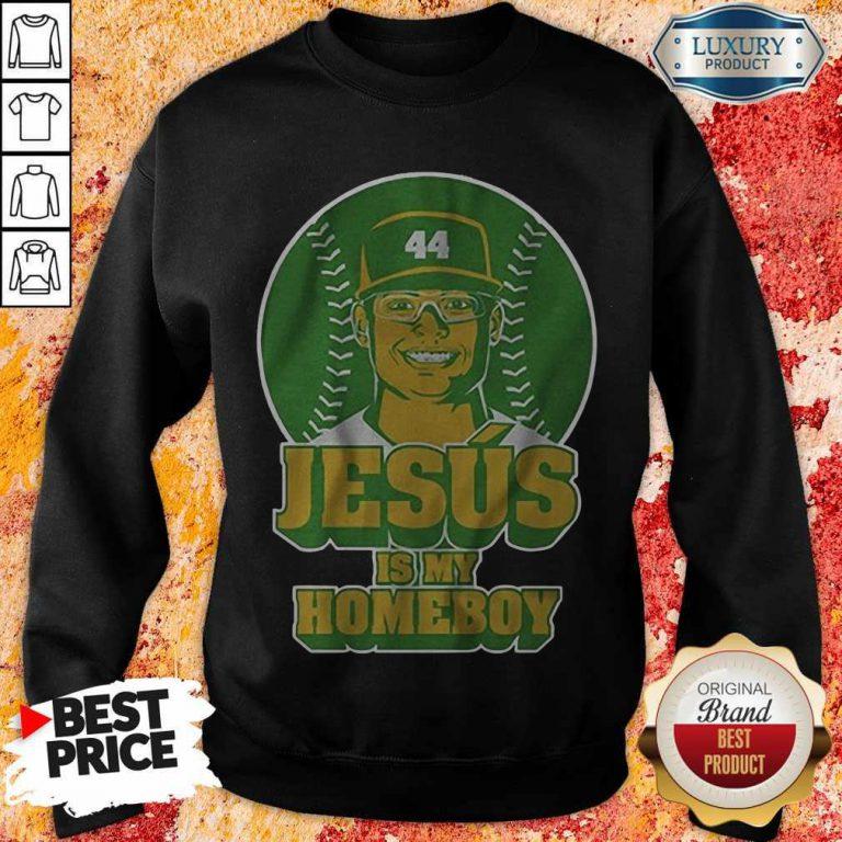 Jesús Luzardo Jesus Is My Homeboy weatshirt