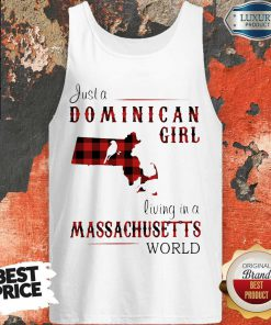 Just A Dominican Girl Living In A Massachusetts World Map Tank Top