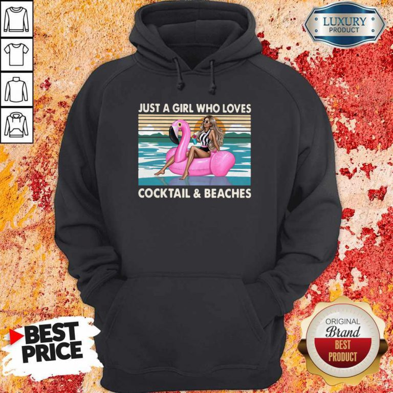 Just A Girl Who Loves Cooktail Beaches Sunset Flamingo Vintager Retro Hoodiea