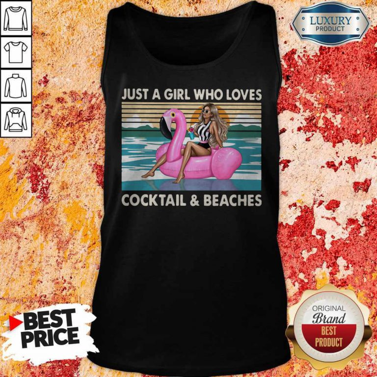 Just A Girl Who Loves Cooktail Beaches Sunset Flamingo Vintager Retro Tank Top