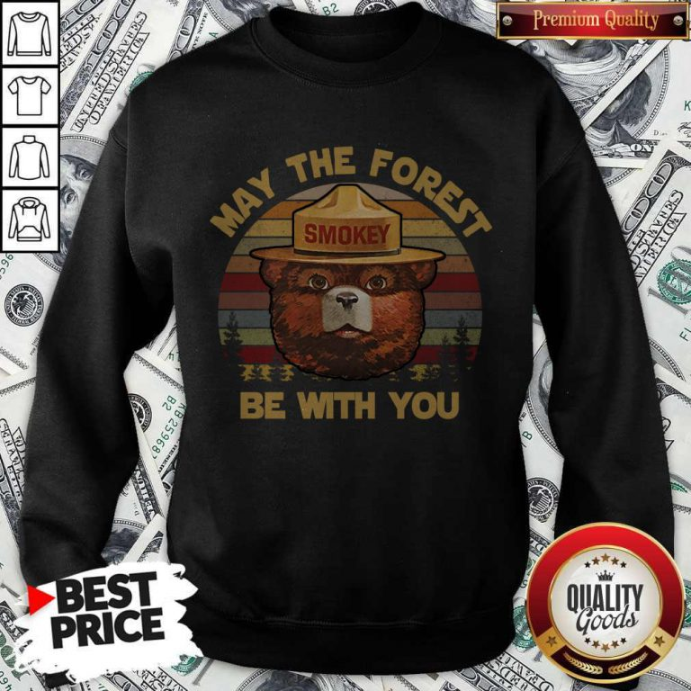 May The Forest Smokey Be With You Vintage Retro weatshirt