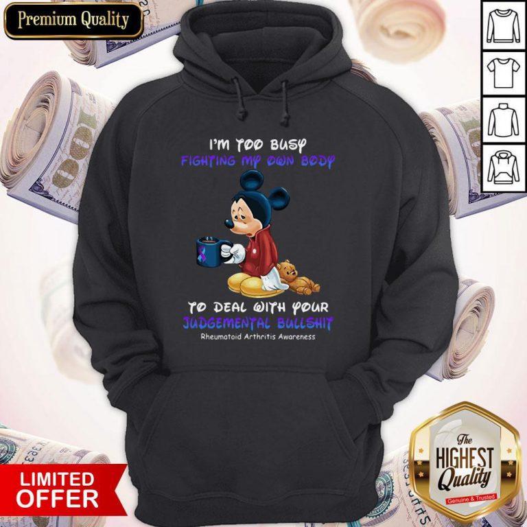 Mickey I'm Too Busy Fighting My Own Body Rheumatoid Arthritis Awareness Hoodiea