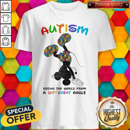 Mickey Mouse Autism Seeing The World From A Different Angle Shirt